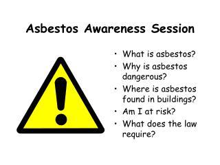 Asbestos Awareness Session