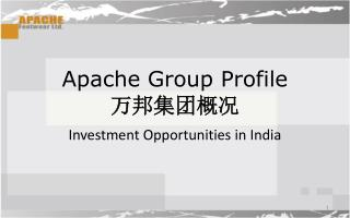 Apache Group Profile 万邦集团概况