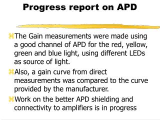 Progress report on APD