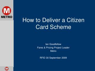 How to Deliver a Citizen Card Scheme