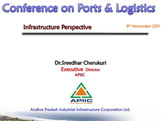 Dr.Sreedhar Cherukuri Executive   Director APIIC