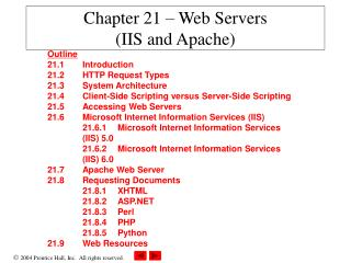 Chapter 21 – Web Servers  (IIS and Apache)