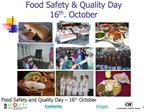 Food Safety  Quality Day  16th. October