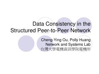 Data Consistency in the Structured Peer-to-Peer Network