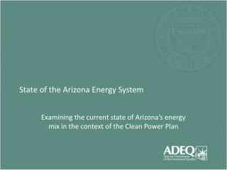State of the Arizona Energy System