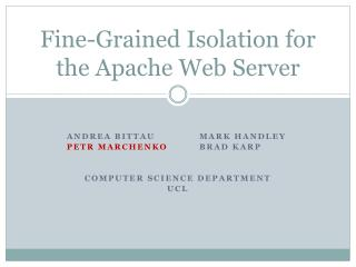 Fine-Grained Isolation for the Apache Web Server