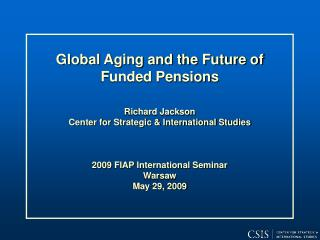 Global  Aging and  the Future of Funded  Pensions
