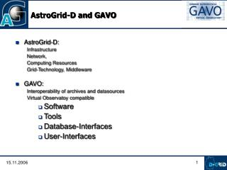 AstroGrid-D and GAVO