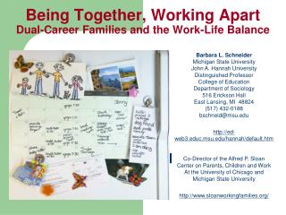 Being Together, Working Apart Dual-Career Families and the Work-Life Balance