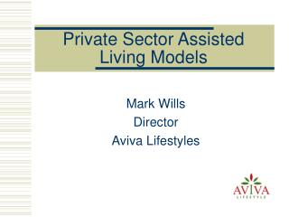 Private Sector Assisted Living Models