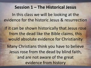 Session 1 – The Historical Jesus