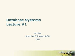 Database Systems Lecture #1
