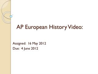 AP European History Video: