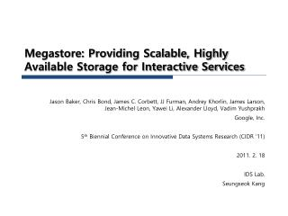 Megastore: Providing Scalable, Highly Available Storage for Interactive Services