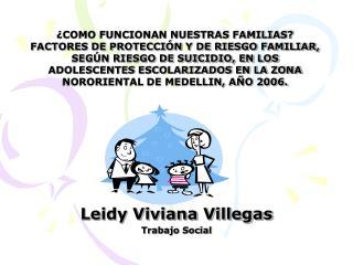 Leidy Viviana Villegas Trabajo Social