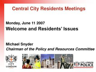 Central City Residents Meetings