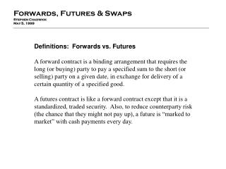 Definitions:  Forwards vs. Futures