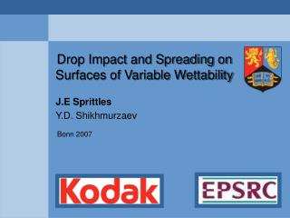 Drop Impact and Spreading on Surfaces of Variable Wettability