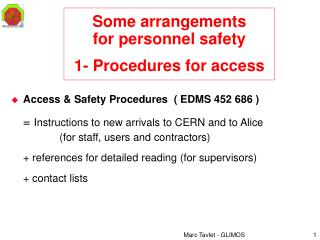 Some arrangements for personnel safety  1- Procedures for access