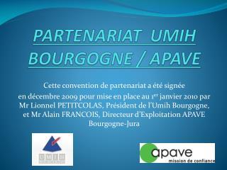 PARTENARIAT  UMIH BOURGOGNE / APAVE