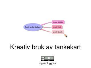 Kreativ bruk av tankekart