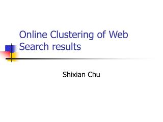 Online Clustering of Web Search results
