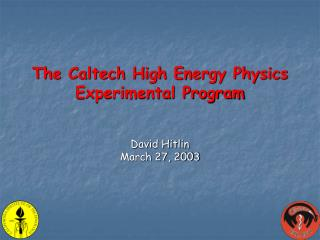 The Caltech High Energy Physics Experimental Program