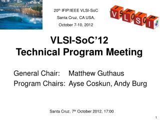 VLSI-SoC'12  Technical Program Meeting