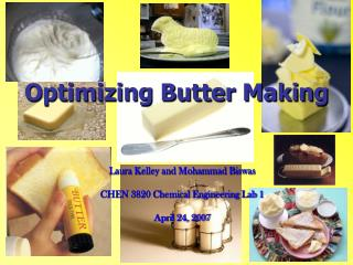 Optimizing Butter Making