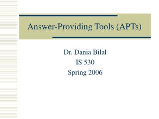 Answer-Providing Tools (APTs)