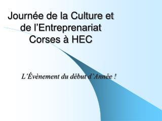 Journée de la Culture et de l'Entreprenariat Corses à HEC