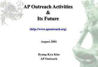 AP Outreach Activities  & Its Future (apoutreach)