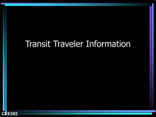 Transit Traveler Information