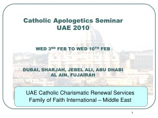 UAE Catholic Charismatic Renewal Services  Family of Faith International – Middle East