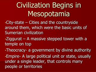 Civilization Begins in Mesopotamia