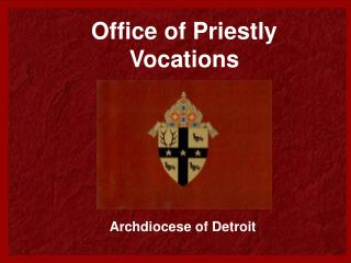 Office of Priestly Vocations