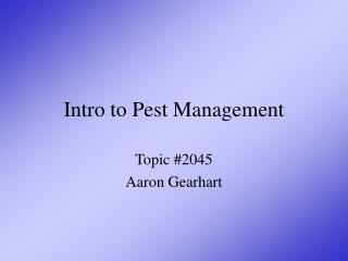 Intro to Pest Management