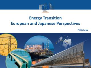 Energy Transition European and Japanese Perspectives