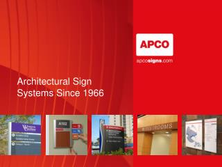 Architectural Sign Systems Since 1966