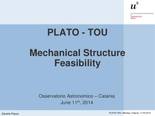 PLATO - TOU Mechanical Structure Feasibility