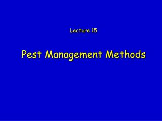 Pest Management Methods