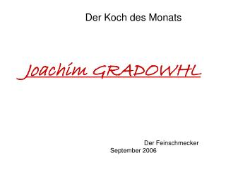 Joachim GRADOWHL