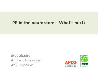 PR in the boardroom – What's next?