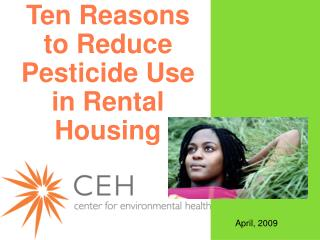 Ten Reasons to Reduce Pesticide Use in Rental Housing