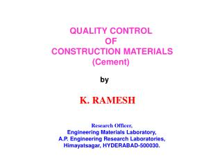 QUALITY CONTROL  OF  CONSTRUCTION MATERIALS (Cement)