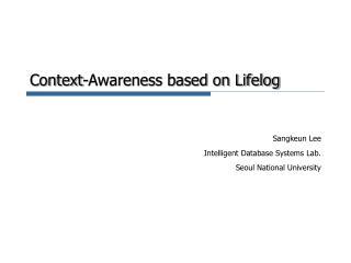 Context-Awareness based on Lifelog