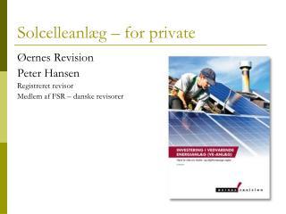 Solcelleanlæg – for private