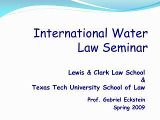 International Water Law Seminar