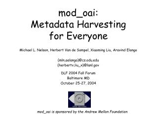 mod_oai:  Metadata Harvesting  for Everyone