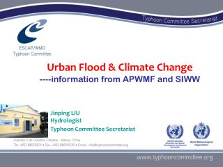 Urban Flood & Climate Change ----information from APWMF and SIWW